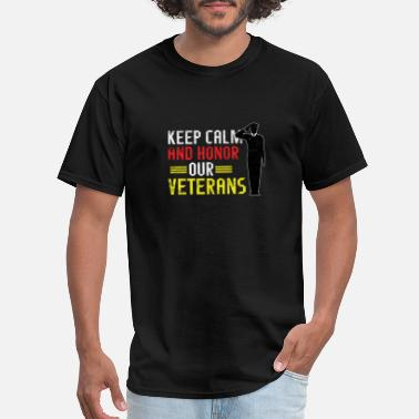 Keep It Moving Veterans Day - Keep calm and honor our veterans - Men's T-Shirt