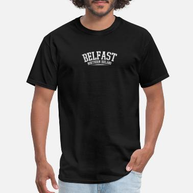 Belfast Northern Ireland Northern Ireland Belfast Irish Gift - Men's T-Shirt
