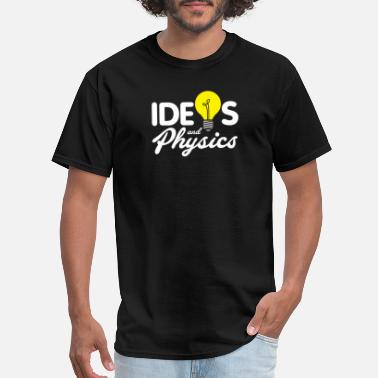 Nobel Prize Ideas and Physics nerd and geek present - Men's T-Shirt
