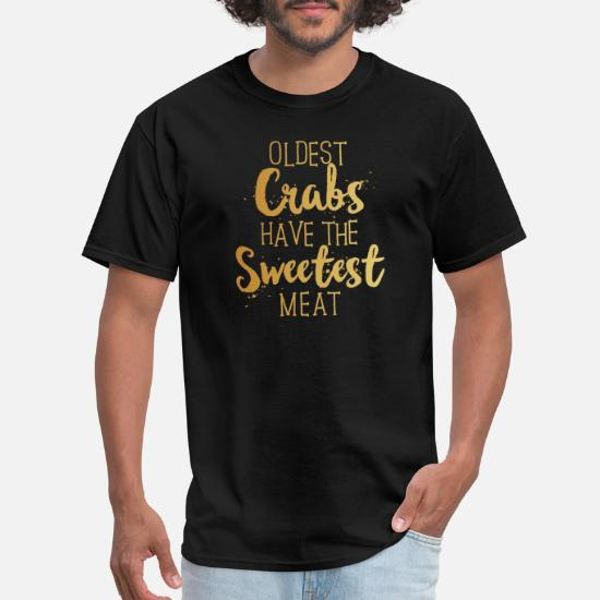 ade8e0ebe Crabbing shirt Old Crabs Funny Crab Fishing Grunge Men's T-Shirt ...