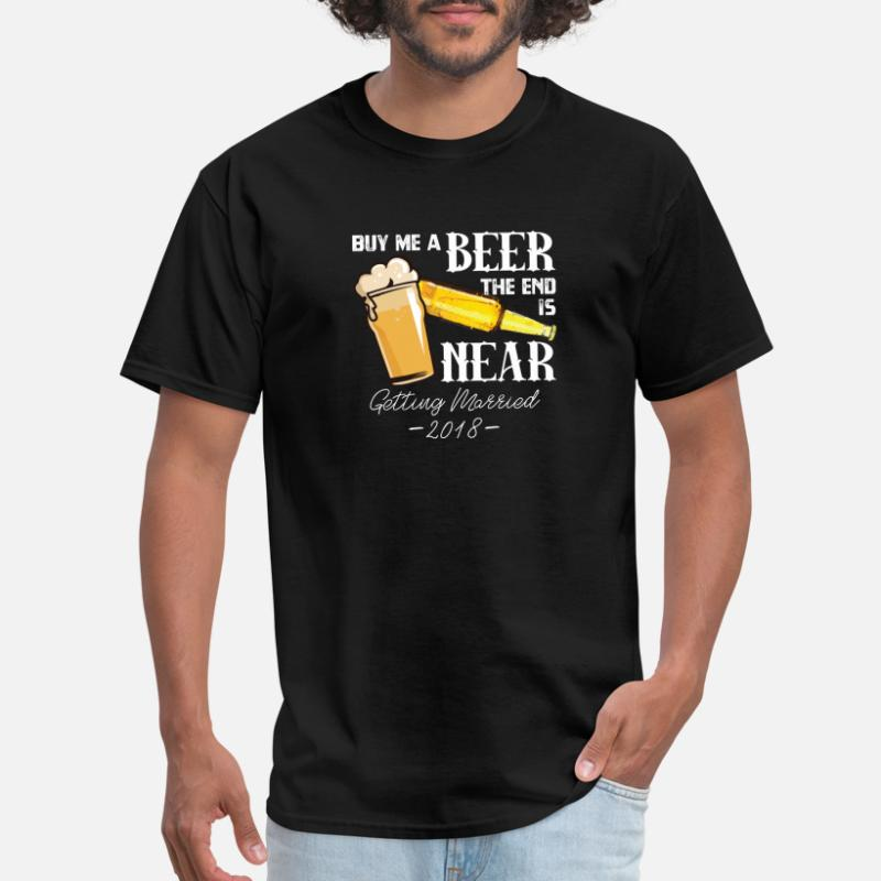 cb131b4d356 Shop Buy Beer End Near Getting Married T-Shirts online