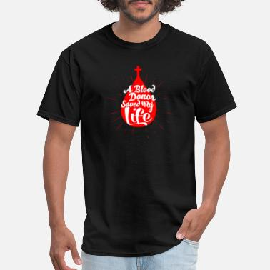 Smudge A Blood Donor Saved My Life new - Men's T-Shirt