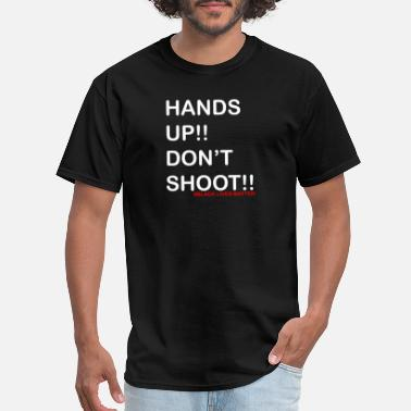 Hands hands up don't shoot - Men's T-Shirt