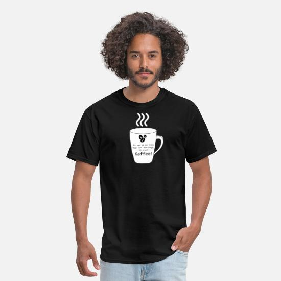 Coffee T-Shirts - I do not care if the early bird gets a worm I need - Men's T-Shirt black