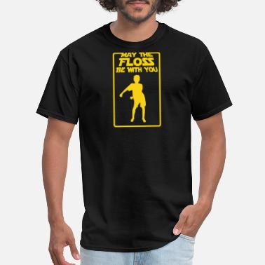 Belly Dancing Kids May The Floss Be With You T-Shirt Flossing Dance - Men's T-Shirt