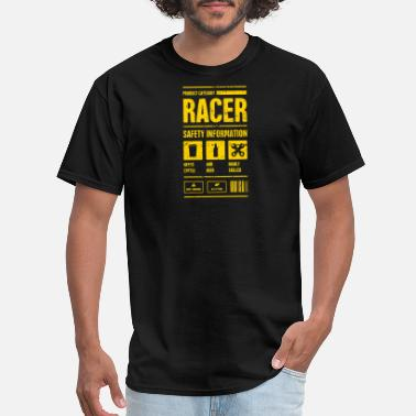 Racing Racer Safety Information | Race Car Gift - Men's T-Shirt