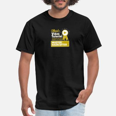 Haircutter Funny Hobbyist Haircutter Tutorial Gag Gift - Men's T-Shirt