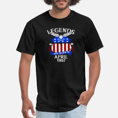 1957 April Legends Are Born In April 1957 - Men's T-Shirt
