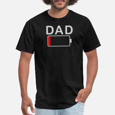 Battery Dad Battery Low Funny Empty Tired Father - Men's T-Shirt