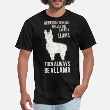 ebb0c95ad Llama Quotes Funny Llama quote T-Shirt - Men's ...