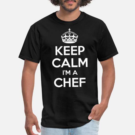 KEEP CALM COS IM A CHEF T-SHIRT tee cooking funny birthday gift present for him
