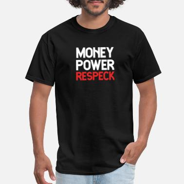 Album Money Power Respeck T-Shirt Funny Humor Pun - Men's T-Shirt