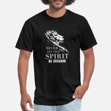 Lethal never let spirit be crushed 10 - Men's T-Shirt