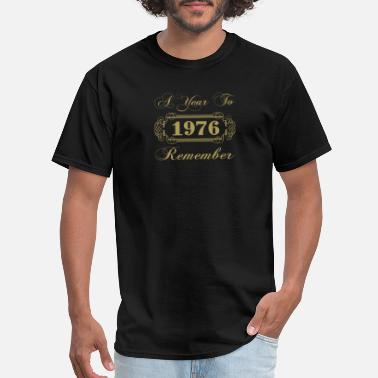 1976 Year 1976 A Year To Remember - Men's T-Shirt