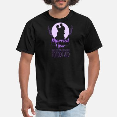 Married 1 Year Married 1 Year and looking forward - Men's T-Shirt