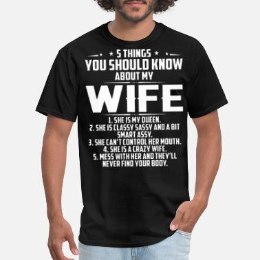 Proud Farmer 5 things u should know about my wife t shirts - Men's T-Shirt