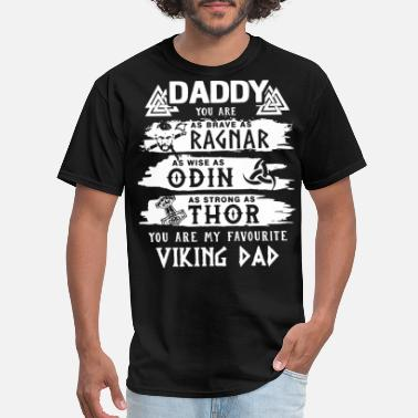 Vikings daddy you are as ragnar viking - Men's T-Shirt