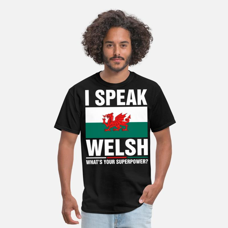 Mens T-Shirt I/'m Welsh What/'s Your Superpower