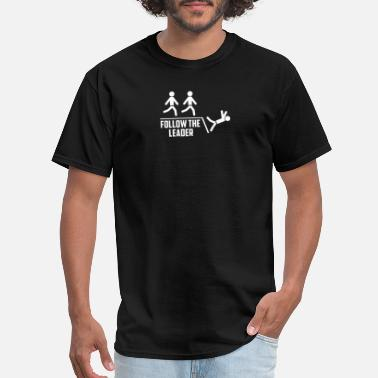 Follow The Leader follow the leader - Men's T-Shirt