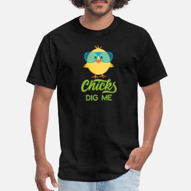 Chicks Chicks Dig Me Happy Easter 80s Retro Sunglasses - Men's T-Shirt