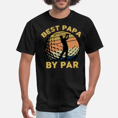 Papa BEST PAPA BY PAR - Men's T-Shirt