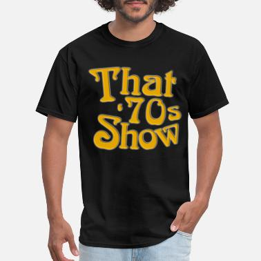 Black Tv Shows New That 70s Show Classic TV Show Men s Black 70s - Men's T-Shirt