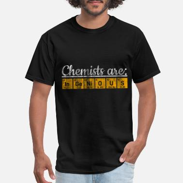 Ingenious Ingenious Chemists Gift idea - Men's T-Shirt