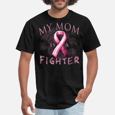Breast Cancer Month Breast Cancer Awareness My Mom Is A Fighter - Men's T-Shirt
