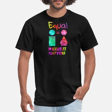 Feminism Equality Gender Equality - Equal Human Rights - Men's T-Shirt