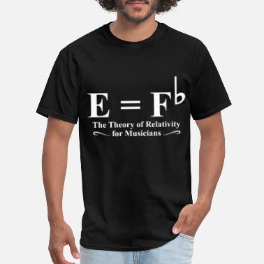 Musicians the theory of relativity for musicians chemist - Men's T-Shirt