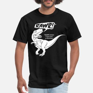 Means RAWR! Means I Love You In Dinosaur - Men's T-Shirt