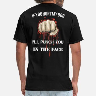 Anti Islam if you hurt my dog i ll punch you in the face offe - Men's T-Shirt