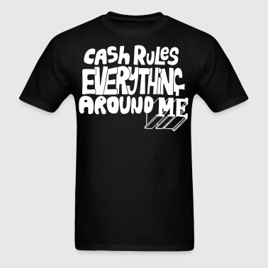 C.R.E.A.M. Cash Rules Everyone Around Me - stayflyclothing.com - Men's T-Shirt