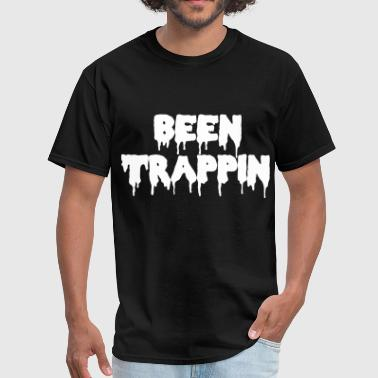 Been Trappin'  - Men's T-Shirt