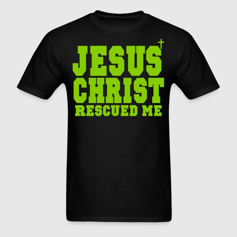 JESUS CHRIST RESCUED ME - Men's T-Shirt