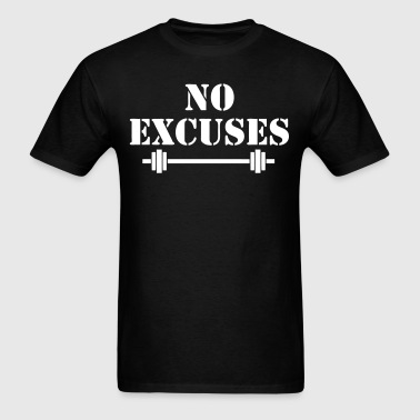 No Excuses Gym Sports - Men's T-Shirt