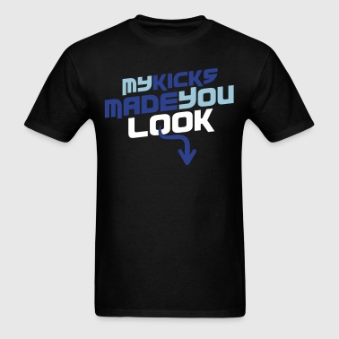My Kicks Made You Look Blue White - Men's T-Shirt