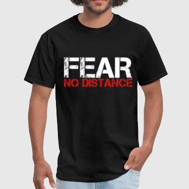 Fear No Distance - Men's T-Shirt