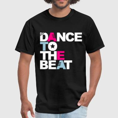 Dance to the Beat - Men's T-Shirt