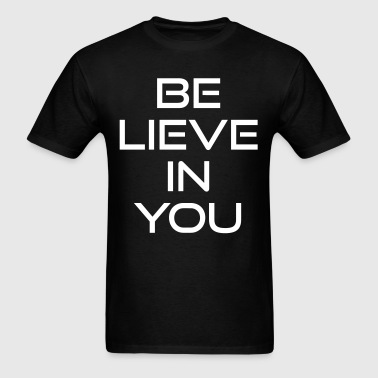 Believe in you - Men's T-Shirt