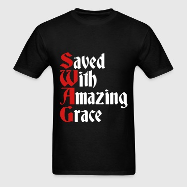 Saved With Amazing Grace (SWAG) - Men's T-Shirt