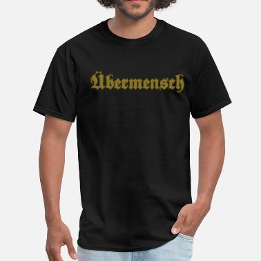 Selfish Übermensch - overman - Men's T-Shirt