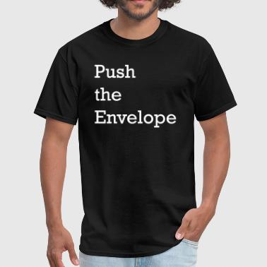 Push the Envelope - Business Buzzwords - Men's T-Shirt