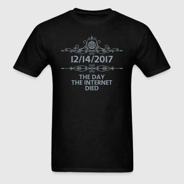 The Day The Internet Died - Men's T-Shirt