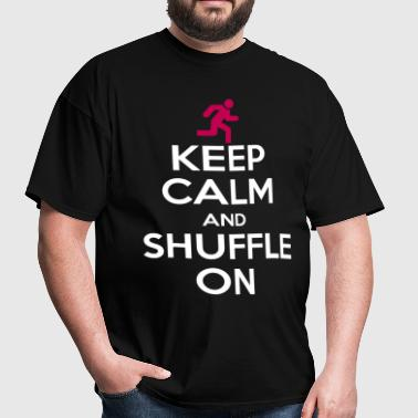 Keep Calm And Shuffle On - Men's T-Shirt