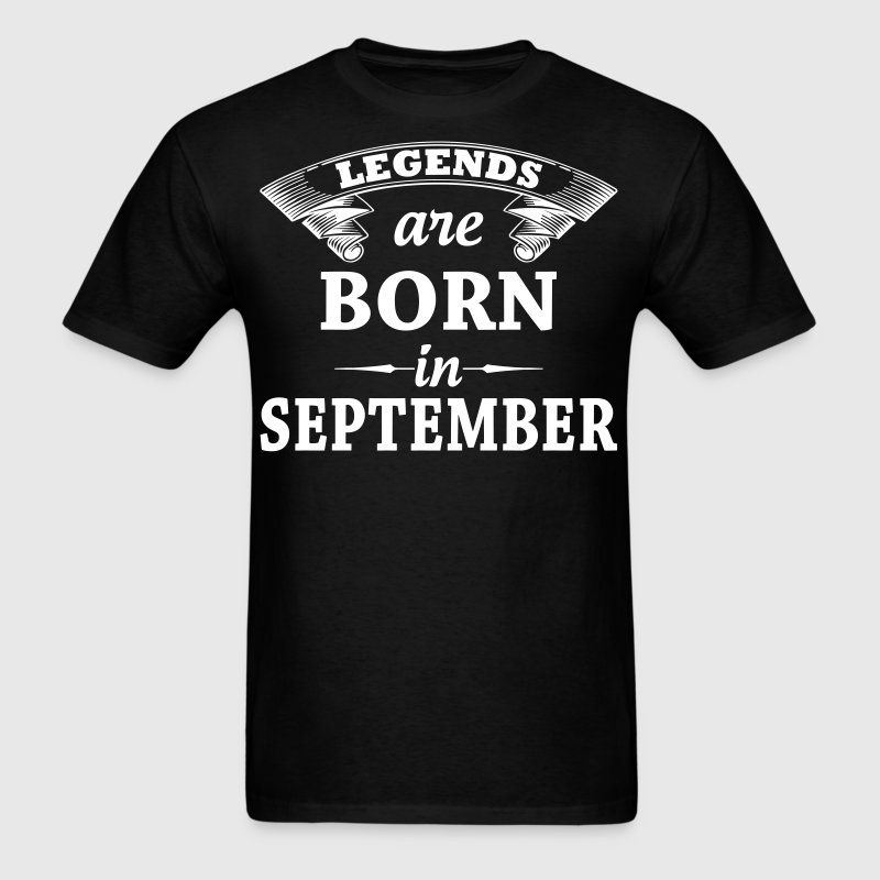 legends are born in September - Men's T-Shirt