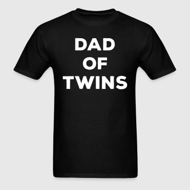 Dad of Twins - Men's T-Shirt