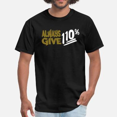 Above Expectation 110% 2 Color Vector - Men's T-Shirt