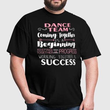 DANCE TEAM - Men's T-Shirt