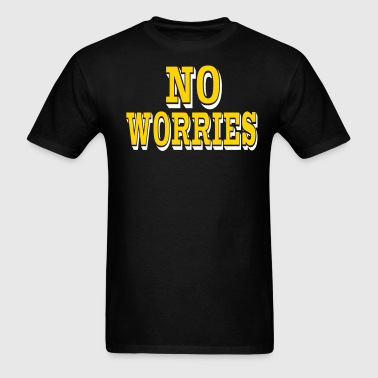 NO WORRIES - Men's T-Shirt